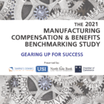 2021 Manufacturing Compensation Benefits and Benchmarking Study